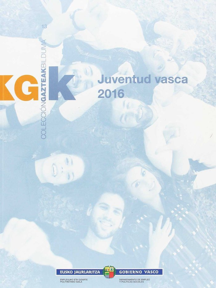 Euskadiko gazteak 2016 = juventud vasca 2016
