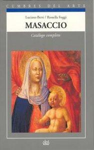 Masaccio catalogo completo c.arte