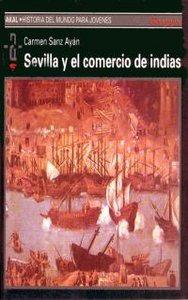 Sevilla y el comercio de indias hmj