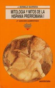 Mitologia mitos i 2ºhispania preromana