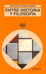 Entre historia y filosofia