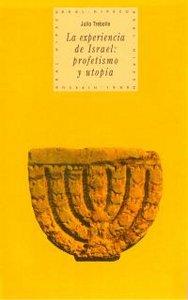 Experiencia israel profetismo utopia hipecu