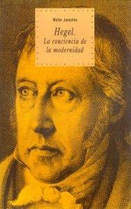 Hegel conciencia de la modernidad