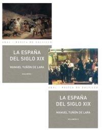 España del siglo xix 2 vols