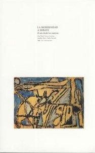 Modernidad a debate arte desde los 40