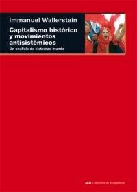 Capitalismo historico y movimientos antisistemicos