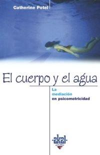 Cuerpo y el agua mediacion sicomotricidad