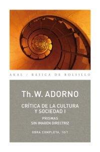 Critica de la cultura y sociedad i obra completa 10/1