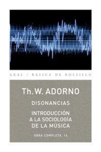 Disonancias introduccion a la sociologia de la musica