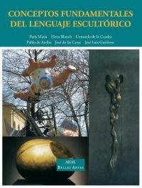 Conceptos fundamentales lenguaje escultorico