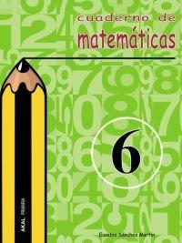 Cuaderno matematicas 6 ep