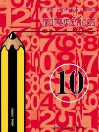 Cuaderno matematicas 10 ep