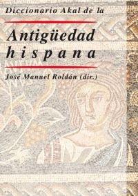 Dic.akal de la antiguedad hispana