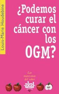 Podemos curar el cancer con los ogm