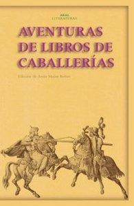 Aventuras de libros de caballerias nº31 akal literaturas