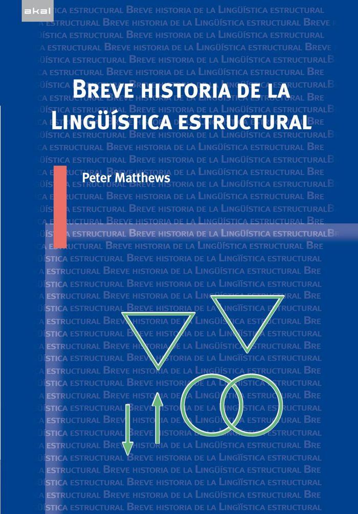 BREVE HISTORIA DE LA LINGÜISTICA ESTRUCTURAL