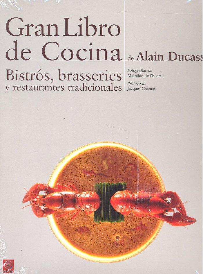 Gran libro de cocina de alain ducasse bistros brasseries