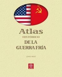 Atlas historico de la guerra fria