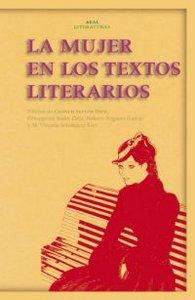 Mujeres en los textos literarios,la nº32 akal literaturas