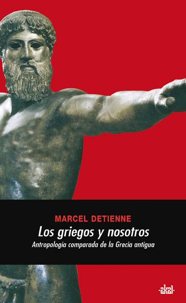 Griegos y nosotros,los