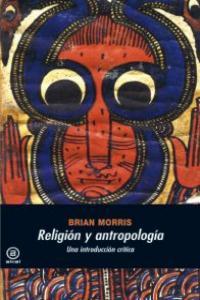 Religion y antropologia una introduccion critica