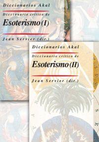 Diccionario critico de esoterismo 2 vol