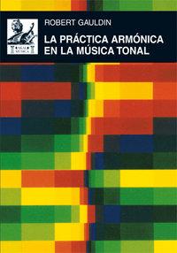Practica armonica en la musica tonal,la
