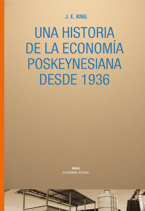 Historia de la economia poskeynesiana desde 1936