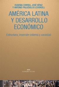 America latina y desarrollo economico