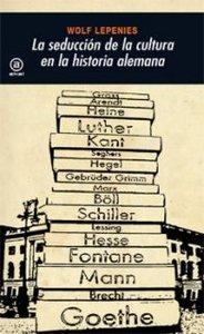 Seduccion de la cultura en la historia alemana