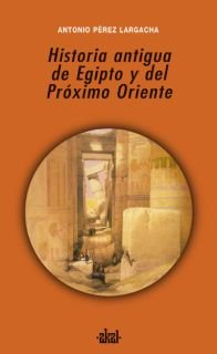 Historia antigua egipto y del proximo oriente