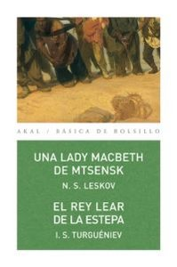 Lady macbeth de mtsensk. rey lear de la estepa