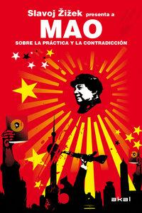 Mao sobre la practica y contradicion