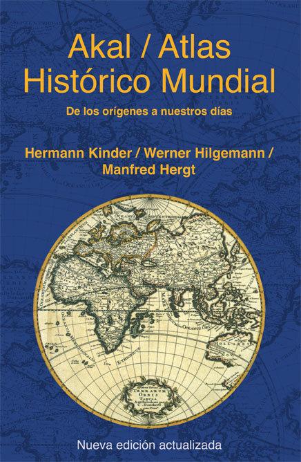 Atlas historico mundial de los origenes a nuestros dias