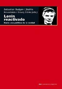 Lenin reactivado hacia una politica de la verdad