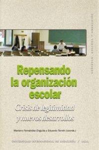Repensando la organizacion escolar