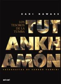 Tutankhamon los tesoros de la tumba