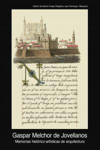 Memorias historico artisticas de arquitectura 1805 1808