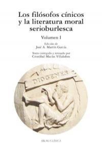 Filosofos cinicos y literatura moral serioburlesca i