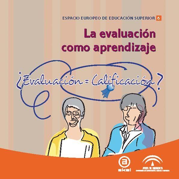 Evaluacion como aprendizaje,la