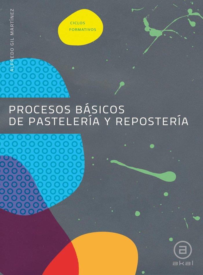 Procesos basicos pastel.reposteria cf 10