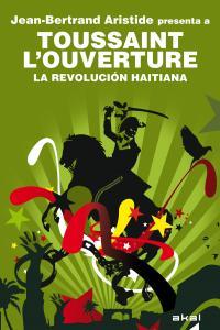 Revolucion haitiana,la