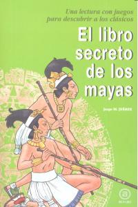 Libro secreto de los mayas,el