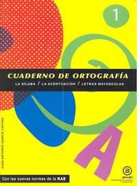 Cuaderno ortografia 1 silaba acent/let.mayusc.