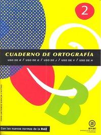 Cuaderno ortografia 2 uso de b/g/j/v/h
