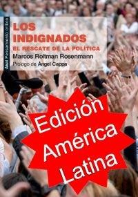 Indignados (ed. argentina). el rescate de la politica