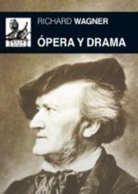 Opera y drama