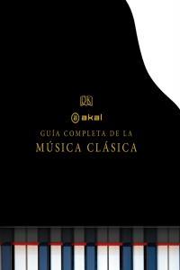 Guia completa de la musica clasica,la