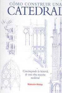 Como construir una catedral