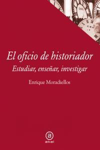 Oficio de historiador,el